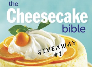 The Cheesecake Bible Giveaway #1