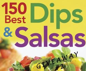 Dips and Salsas Giveaway #2